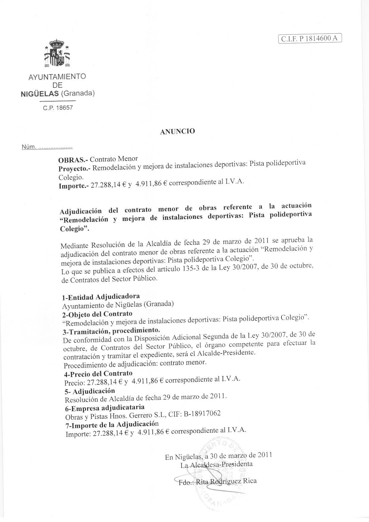 En este momento estás viendo Adjudicación del contrato menor de obras referente a la actuación «Remodelación y mejora de instalaciones deportivas: Pista polideportiva Colegio»