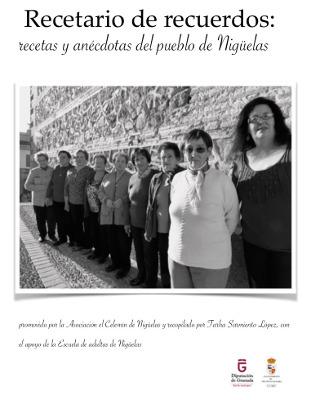 Recetario de Recuerdos: Recetas y Anécdotas del Pueblo de Nigüelas