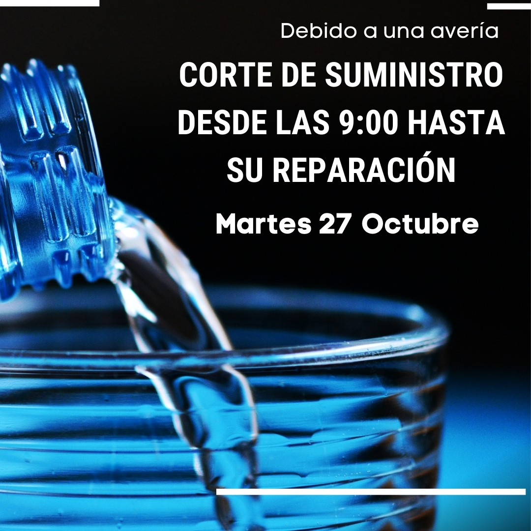 Corte Suministro de Agua – 27 Octubre